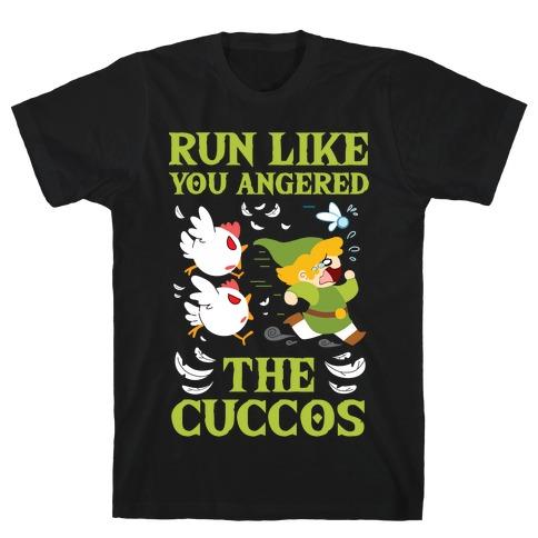 Run Like You Angered The Cuccos T-Shirt