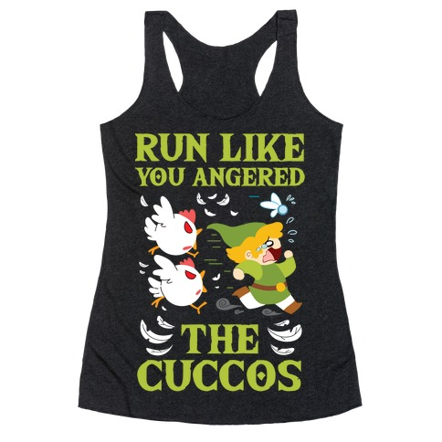 Run Like You Angered The Cuccos Racerback Tank Top
