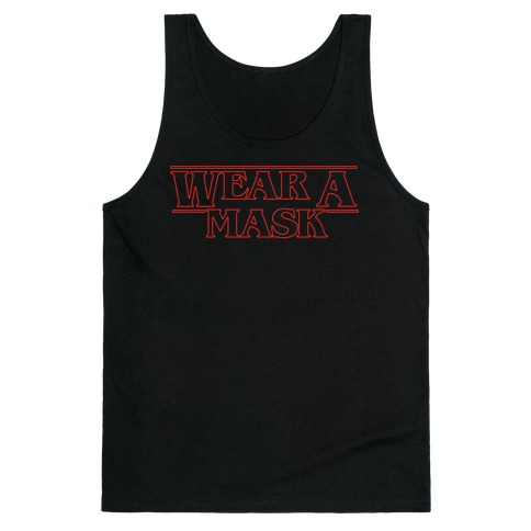 Wear A Mask Stranger Things Parody White Print Tank Top