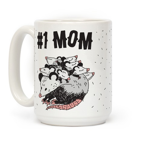 #1 Mom Opossum Coffee Mug
