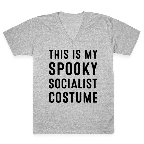 This Is My Spooky Socialist Costume V-Neck Tee Shirt