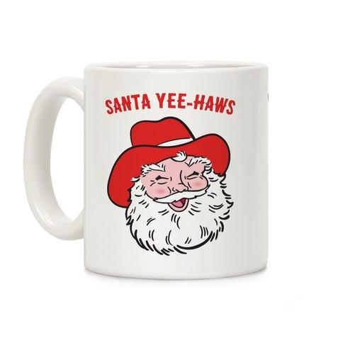 Santa Yee-Haws Claus Coffee Mug