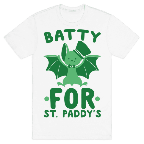 Batty for St. Paddy's Mens/Unisex T-Shirt