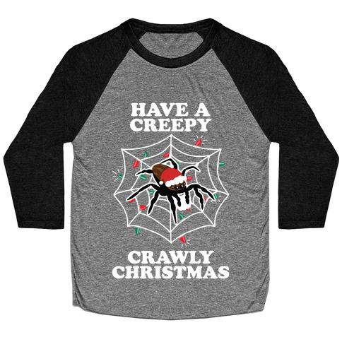 Have a Creepy Crawly Christmas Baseball Tee