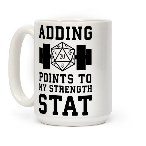 Adding Points to My Strength Stat Coffee Mug