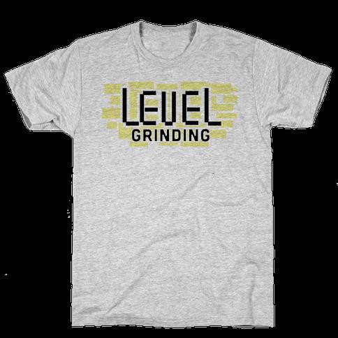 Level Grinding Mens T-Shirt