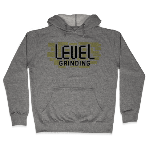 Level Grinding Hooded Sweatshirt