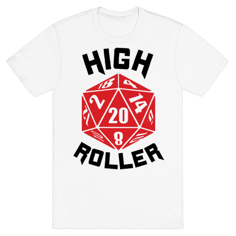 High Roller Mens T-Shirt