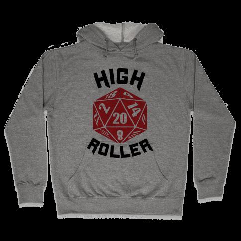 High Roller Hooded Sweatshirt