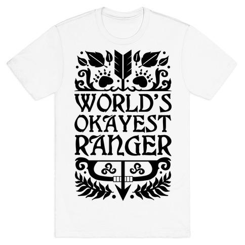 World's Okayest Ranger T-Shirt