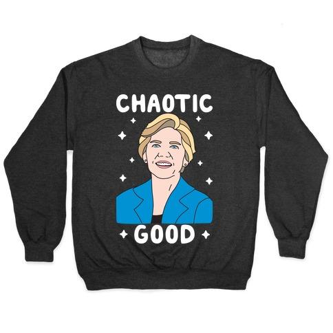 Chaotic Good Elizabeth Warren Pullover