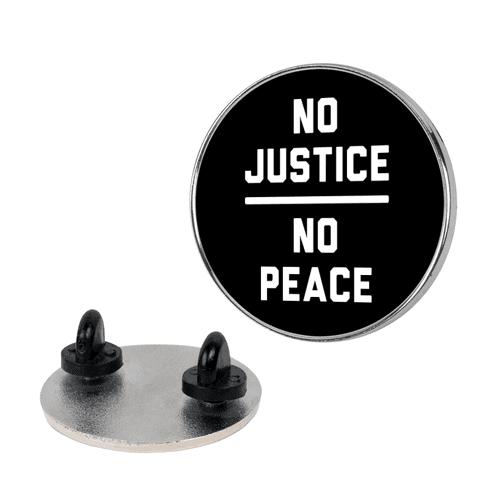 No Justice No Peace Pin