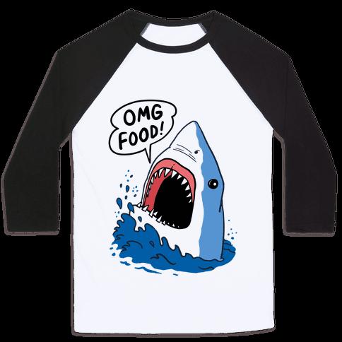 Omg Food Shark Baseball Tee