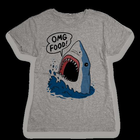 Omg Food Shark Womens T-Shirt