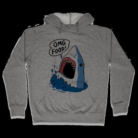 Omg Food Shark Hooded Sweatshirt
