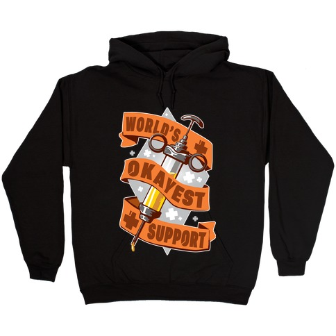 World's Okayest Support Hooded Sweatshirt