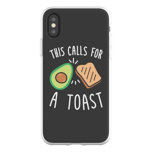This Calls For A Toast Phone Flexi-Case