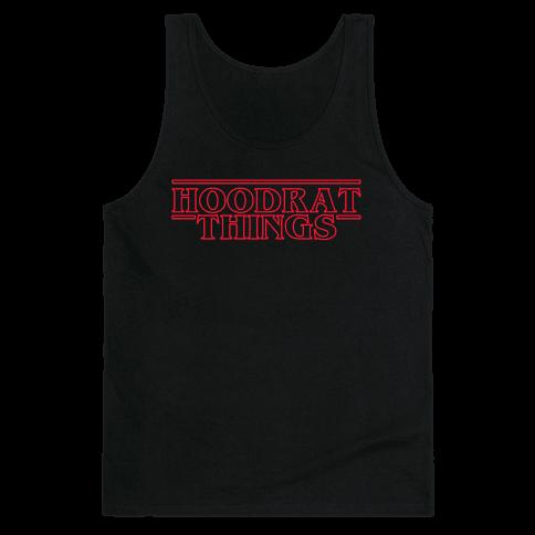 Hoodrat Things Tank Top