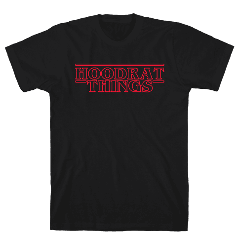 Hoodrat Things Mens T-Shirt