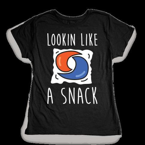 Lookin Like A Snack Tide Pod Womens T-Shirt