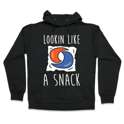 Lookin Like A Snack Tide Pod Hooded Sweatshirt