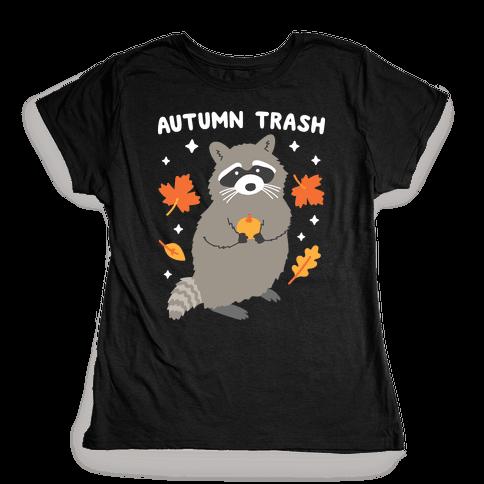 Autumn Trash Raccoon Womens T-Shirt