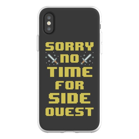 Sorry No Time For Side Quest Phone Flexi-Case