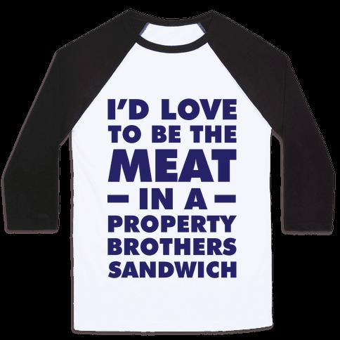 Property Brothers Sandwich Baseball Tee