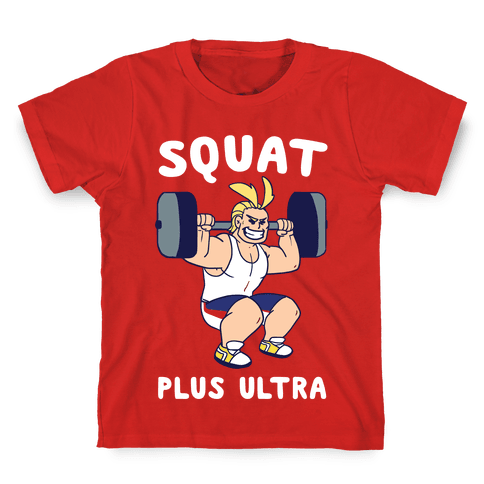 Squat Plus Ultra - All Might Kids T-Shirt