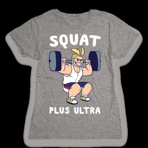 Squat Plus Ultra - All Might Womens T-Shirt