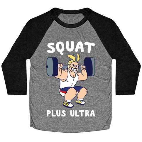 Squat Plus Ultra - All Might Baseball Tee