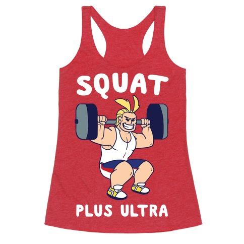 ffd037dd Squat Plus Ultra - All Might Racerback Tank | LookHUMAN
