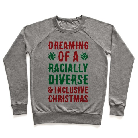 Dreaming Of A Racially Diverse & Inclusive Christmas Pullover