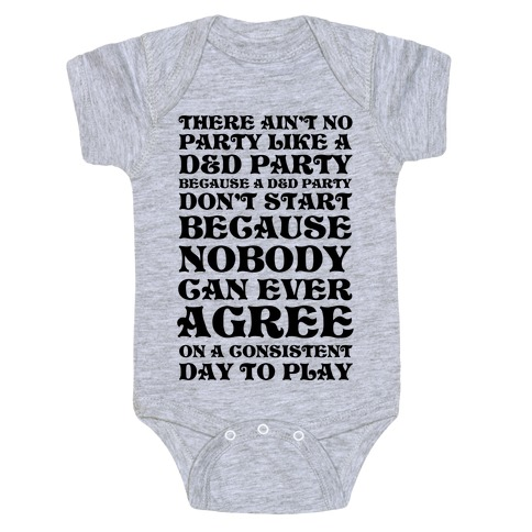There Ain't No Party Like A D&D Party Baby Onesy