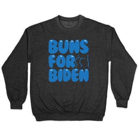 Buns For Biden White Print Pullover