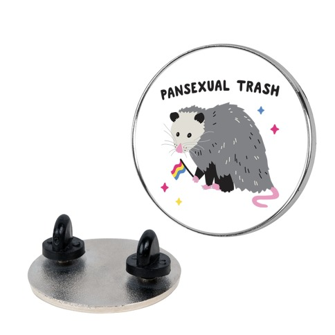 Pansexual Trash Opossum Pin