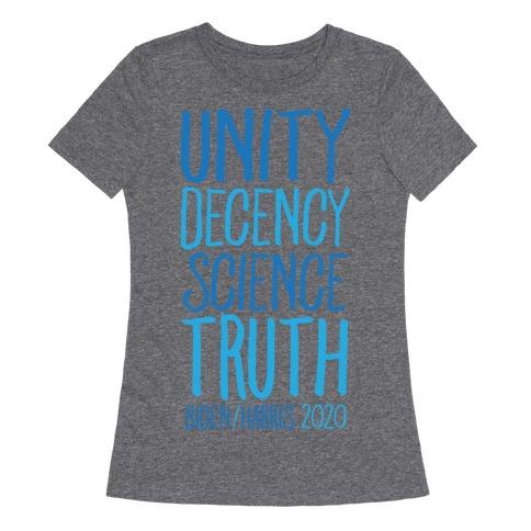 Unity Decency Science Truth Biden Harris 2020 White Print Womens T-Shirt