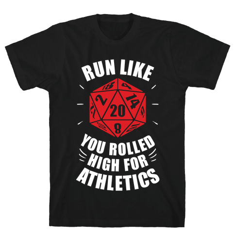 Run Like You Rolled High For Athletics Mens T-Shirt