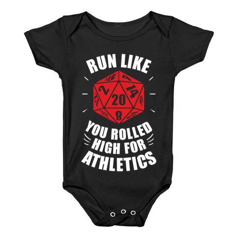3dd76a96e Run Like You Rolled High For Athletics Baby One-Piece | LookHUMAN