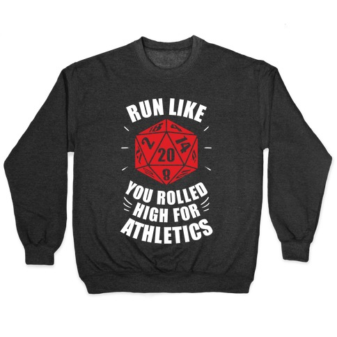 Run Like You Rolled High For Athletics Pullover