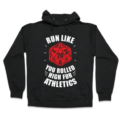 Run Like You Rolled High For Athletics Hooded Sweatshirt
