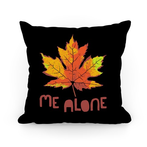 Leaf Me Alone Pillow
