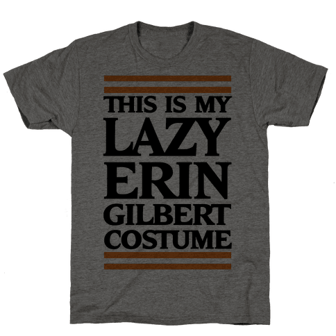 This Is My Lazy Erin Gilbert Costume