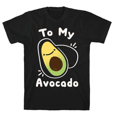(You're The Toast) To My Avocado White Print Mens T-Shirt