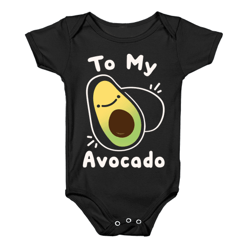(You're The Toast) To My Avocado White Print Baby Onesy