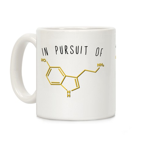 In Pursuit of Happiness (Serotonin Molecule) Coffee Mug