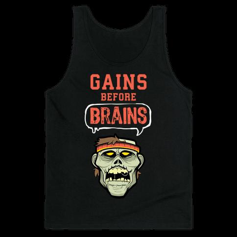 GAINS before BRAINS! Tank Top