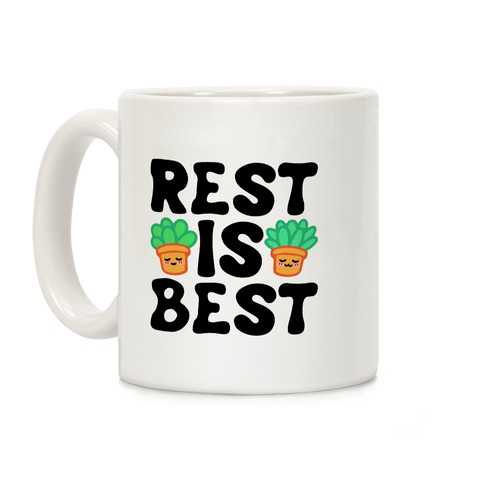 Rest Is Best Coffee Mug
