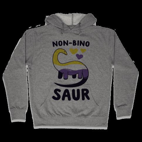 Non-bino-saur Hooded Sweatshirt