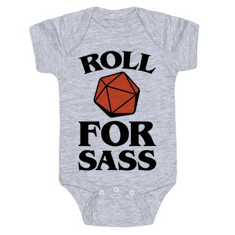 Roll For Sass D & D Parody Baby Onesy
